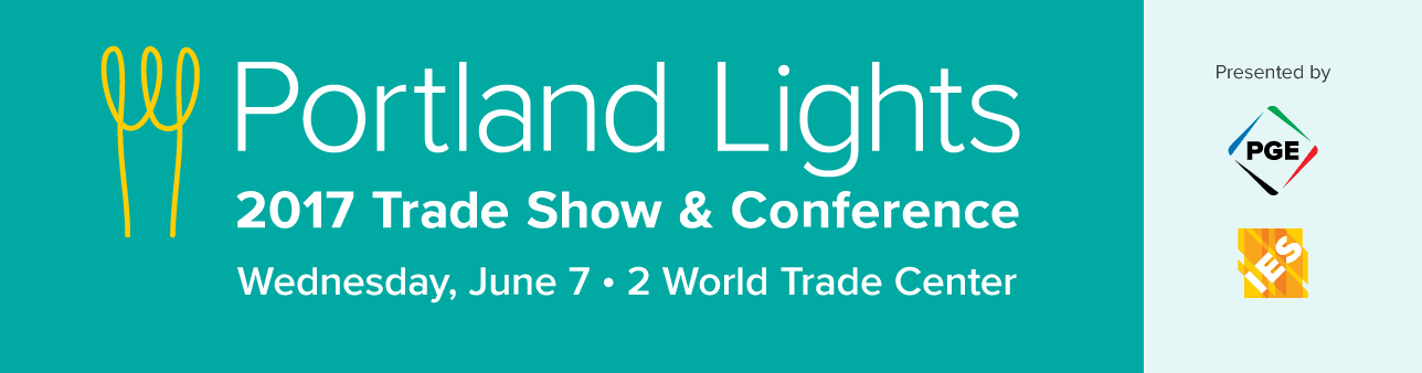 2017 Portland Lights Trade Show Conference Energy
